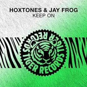 HOXTONES & JAY FROG - KEEP ON